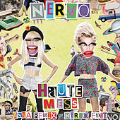 Haute Mess (ANNA Remix) by Nervo