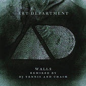 Play & Download Walls (Remixes) by Art Department | Napster