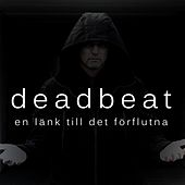 Play & Download En länk till det förflutna by Deadbeat | Napster