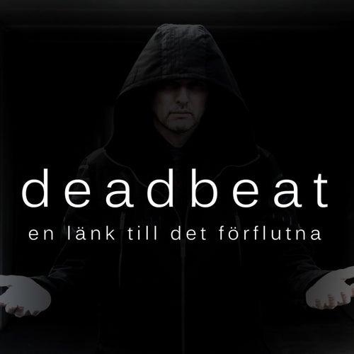 Play & Download En länk till det förflutna by Deadbeat | Napster