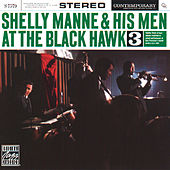 Play & Download At The Black Hawk, Vol. 3 by Shelly Manne | Napster