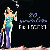 Play & Download Rita Hayworth, 20 Grandes Éxitos by Various Artists | Napster