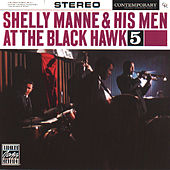 Play & Download At The Black Hawk, Vol. 5 by Shelly Manne | Napster