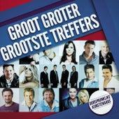 Groot, Groter, Grootste Treffers by Various Artists