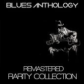 Play & Download Blues Anthology by Various Artists | Napster