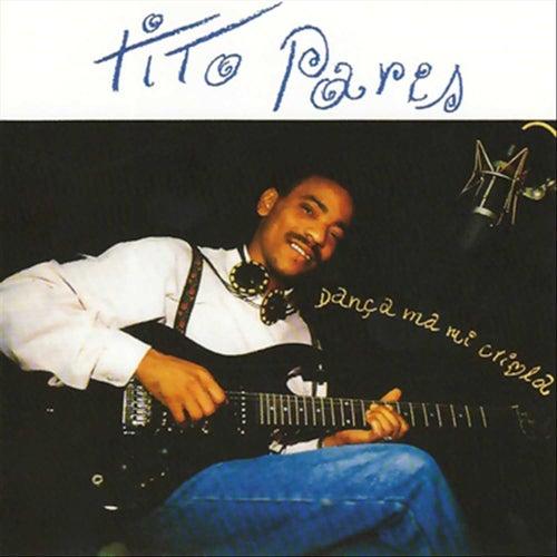Play & Download Dança Ma Mi Criola by Tito Paris | Napster