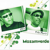 Play & Download Mozamverde by Tito Paris | Napster