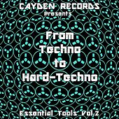 From Techno to Hard-Techno - Essential Tools, Vol. 2 by Various Artists