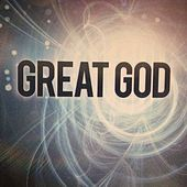 Great God by Various Artists