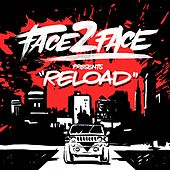 Play & Download Reload by Face 2 Face | Napster