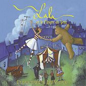 Play & Download Lala et le cirque du vent (Un conte musical de Anne Sylvestre) by Anne Sylvestre | Napster