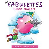 Play & Download Les fabulettes pour maman by Anne Sylvestre | Napster