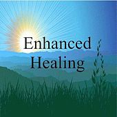 Enhanced Healing for Health (Reduce Stress and Improve Self Esteem) by Dr. Harry Henshaw
