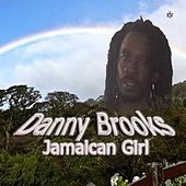 Jamaican Girl by Danny Brooks