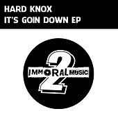 Play & Download It's Goin Down - Single by Hardknox | Napster