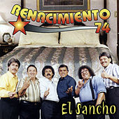 Play & Download El Sancho by Renacimiento 74 | Napster