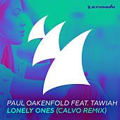 Lonely Ones (Calvo Remix) by Paul Oakenfold