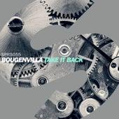 Take It Back von Bougenvilla