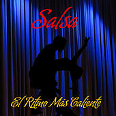 Play & Download Salsa el Ritmo Más Caliente by Various Artists | Napster