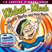 Play & Download Klicketi-Klack ... Lass Die Party Aus Dem Sack by Various Artists | Napster