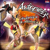 Play & Download Aufgeig'n & Abtanz'n by Aufgeiger | Napster