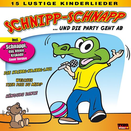 Play & Download Schnipp-Schnapp... und die Party geht ab by Various Artists | Napster