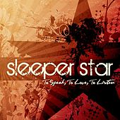 Play & Download To Speak, To Love, To Listen by Sleeperstar | Napster