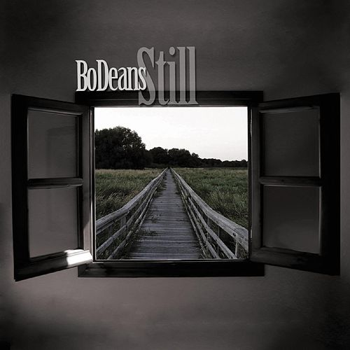 Play & Download Still by BoDeans | Napster