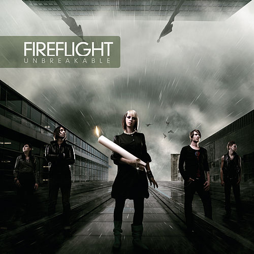 Play & Download Unbreakable by Fireflight | Napster