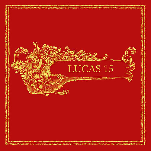Play & Download Lucas 15 by Lucas 15 | Napster