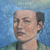 Chase The Light by Palace