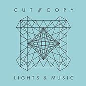 Lights & Music by Cut Copy