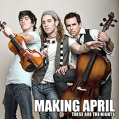 Play & Download These Are The Nights by Making April | Napster