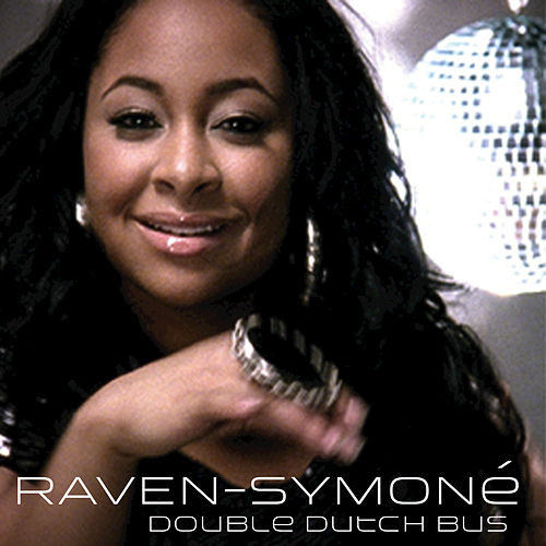 Play & Download Double Dutch Bus by Raven Symone | Napster