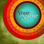 Play & Download Your Name by Various Artists | Napster