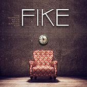Play & Download The Moment We've Been Waiting For by Fike | Napster