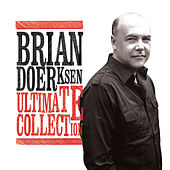 Play & Download Ultimate Collection by Brian Doerksen | Napster