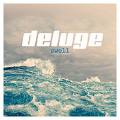 Play & Download Swell by Deluge | Napster