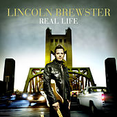 Play & Download Real Life by Lincoln Brewster | Napster