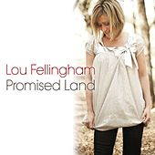 Promised Land by Lou Fellingham