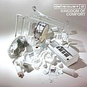 Play & Download Kingdom Of Comfort by Delirious? | Napster