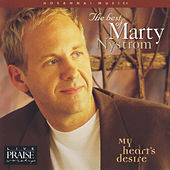 The Best of Marty Nystrom: My Heart's Desire by Marty J. Nystrom