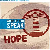 Play & Download Word of God Speak: Hope by Various Artists | Napster