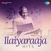 Play & Download Ilaiyaraaja Hits by Various Artists | Napster
