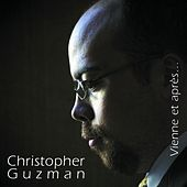 Play & Download Vienne et après... by Christopher Guzman | Napster