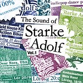 Play & Download The Sound of Starke Adolf, Vol. 1 by Various Artists | Napster