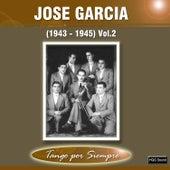 (1943-1945), Vol. 2 by José García
