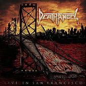 The Bay Calls for Blood - Live in San Francisco by Death Angel