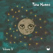 Play & Download New Moons: Vol. IV by Various Artists | Napster