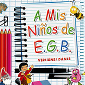 Play & Download A Mis Niños de E.G.B by Various Artists | Napster